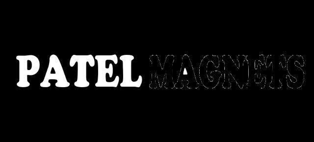 PATEL MAGNETS